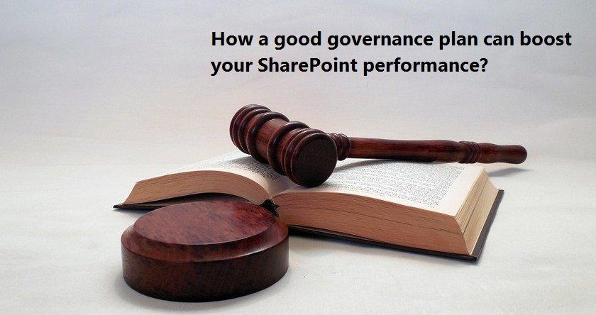 Saketa How a good governance plan can boost your SharePoint performance