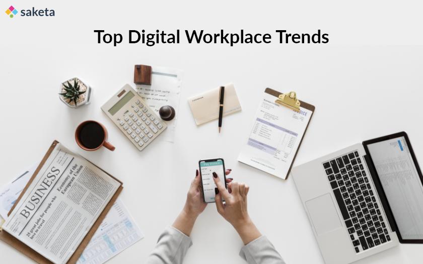 Digital Workplace Trends